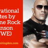 20+ Dwayne Rock Johnson Quotes (WWE)