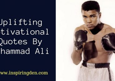 Best Uplifting Motivational Quotes By Muhammad Ali