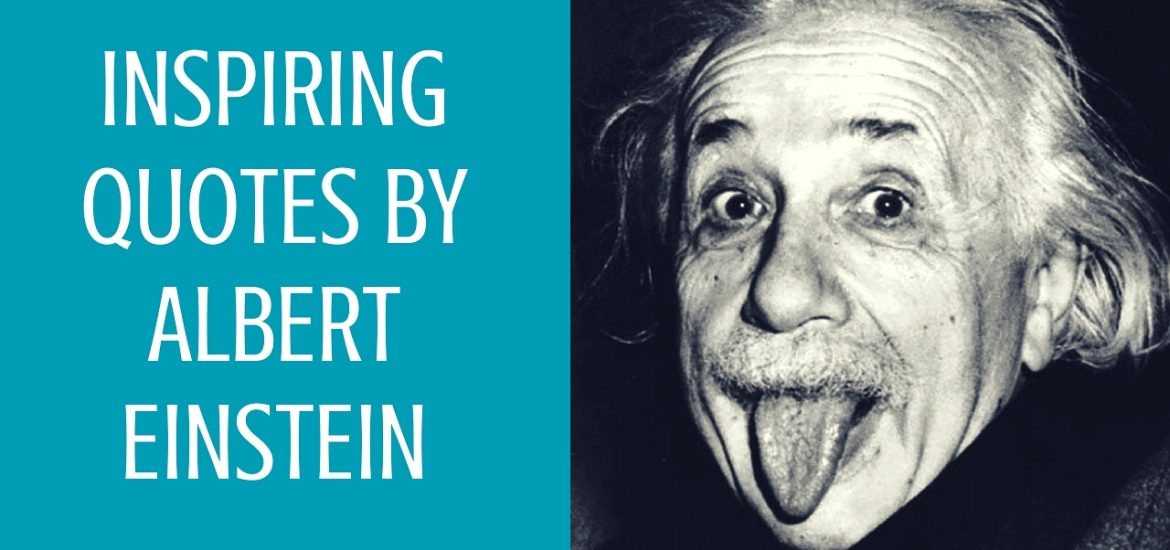 Inspiring Quotes by Albert Einstein