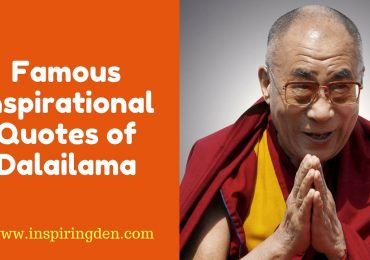 Famous Inspirational Quotes of Dalai lama